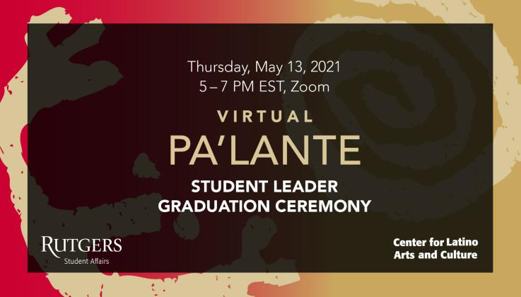 The Center for Latino Arts and Culture invites you to Pa'lante: Latinx Leader Graduation